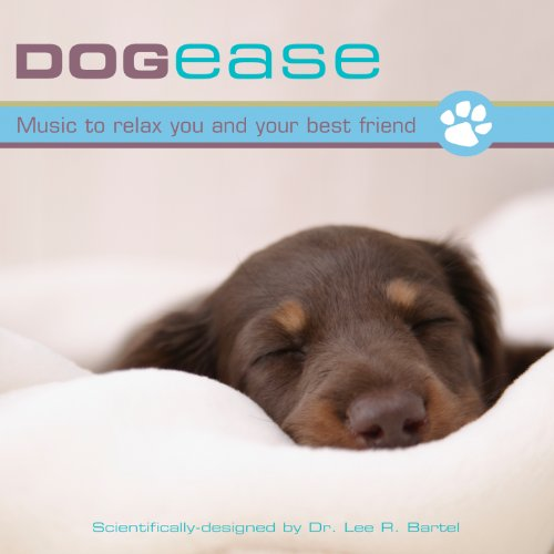 Dog Ease: Music to Relax You and Your Best Friend Somerset