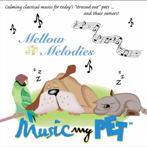 Mellow Melodies Music My Pet