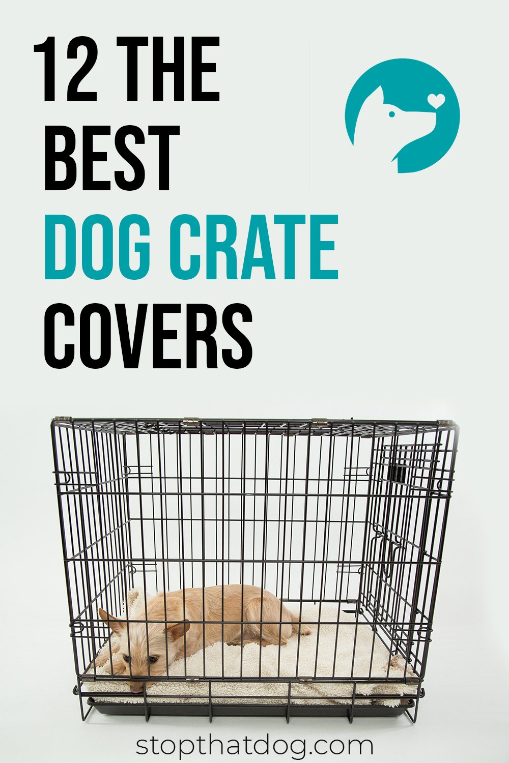 What Are The Best Dog Crate Covers In 2020?
